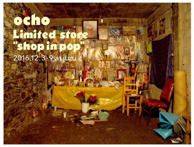 ocho limited store shop in pop @juzu