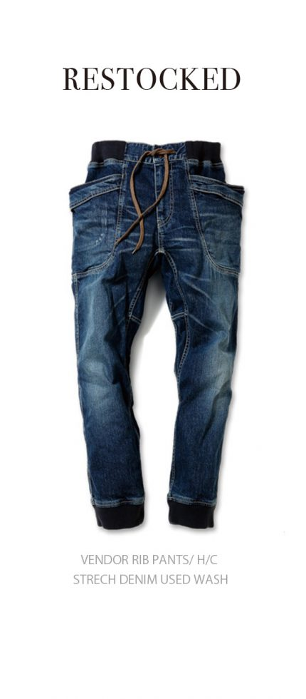 VENDOR RIB PANTS/ H/C STRECH DENIM USED WASH