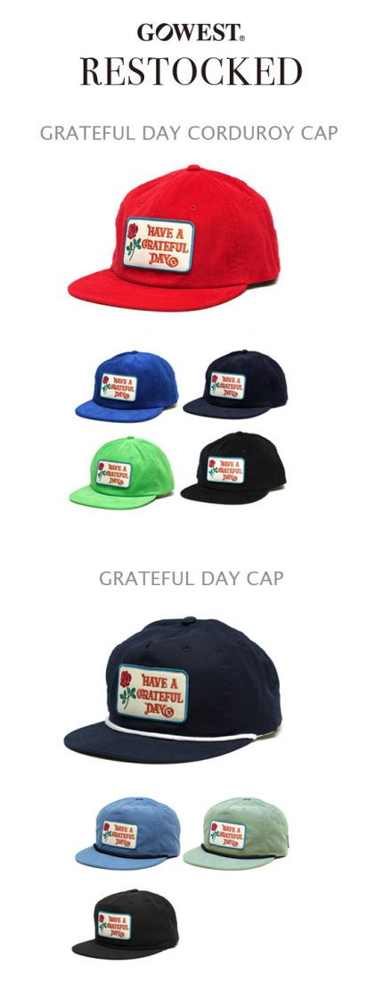 [再入荷] GOWEST CAP/GRATEFUL DAY COLLECTION