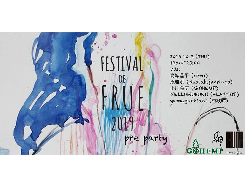 Festival de FRUE 2019 PRE PARTY